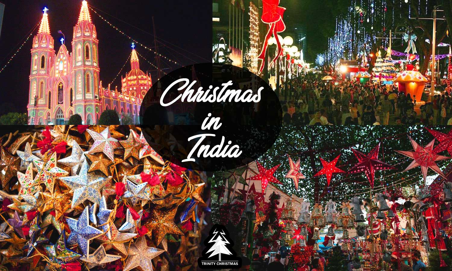 How Christmas is Celebrated in India - Trinity Christmas